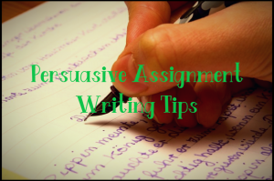 persuasive assignment writing tips
