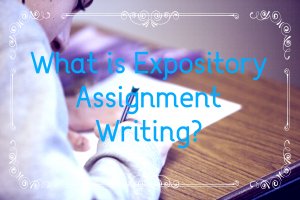 Expository Assignment Writing