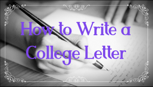 How to Write a College Letter
